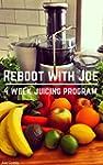 Reboot With Joe - Juicing Diet for Lo...