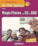 echange, troc Collectif, Nicolas Boudier - Je me lance avec Magic Photos sur CD & DVD
