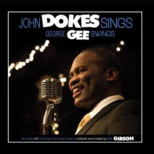 John Dokes Sings, George Gee Swings
