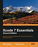 img - for Xcode 7 Essentials - Second Edition book / textbook / text book