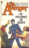 Pictures of Death (The Avenger #19) (0446743933) by Kenneth Robeson