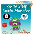 """Children's Book: """"GO TO SLEEP LITTLE MONSTER!"""" A Going To Sleep Picture Book (Bedtime Stories Picture Book Collections for ages 2-8) FREE VIDEO BOOK INCLUDED (Little Monsters 4)"""