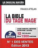 La bible du TAGE MAGE...