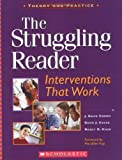 img - for The Struggling Reader: Interventions That Work (Teaching Resources) book / textbook / text book