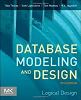 Database Modeling and Design, Fifth Edition: Logical Design Front Cover