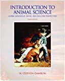 img - for Introduction to Animal Science - Global, Biological, Social and Industry Perspectives By W. Stephen Damron (3rd Edition) book / textbook / text book