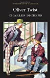 Oliver Twist (Wordsworth Classics)