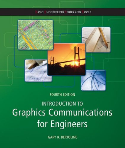 Introduction to Graphics Communications for Engineers  (B.E.S.T...