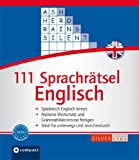 111 Sprachrätsel Englisch: Niveau A2 und B1. Compact SilverLine (111 Mal Wissen)