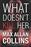 img - for What Doesn't Kill Her book / textbook / text book
