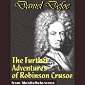 The Further Adventures of Robinson Crusoe | [Daniel Defoe]