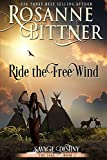 Ride the Free Wind (Savage Destiny Book 2) (English Edition)