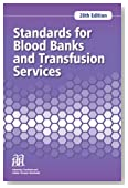 Standards for Blood Banks and Transfusion Services, 28th edition
