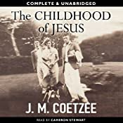 The Childhood of Jesus | [J.M. Coetzee]