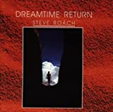 Dreamtime Return by Steve Roach (2001-02-01)