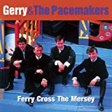 Ferry Cross The Mersey - The Best Ofby Gerry & The Pacemakers
