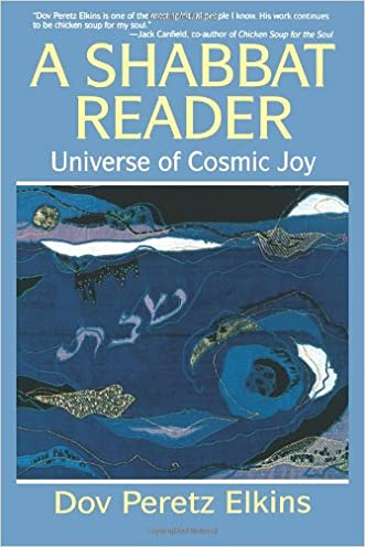 A Shabbat Reader: Universe of Cosmic Joy