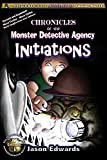 Chronicles of the Monster Detective Agency - INITIATIONS