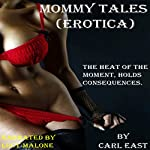Mommy Tales | Carl East