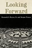 img - for LOOKING FORWARD book / textbook / text book