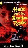 Music on the Bamboo Radio