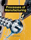 img - for Processes of Manufacturing book / textbook / text book