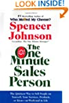The One Minute Sales Person: The Quic...
