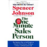 The One Minute Sales Person ~ Spencer Johnson
