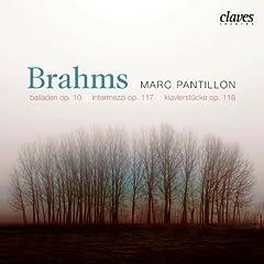 Brahms: Balladen Op. 10, Intermezzi Op. 117, Klavierst�cke Op. 118