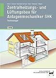 img - for Der Zentralheizungs- und L ftungsbauer. Technologie. (Lernmaterialien) book / textbook / text book
