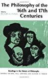 img - for The Philosophy of the Sixteenth and Seventeenth Centuries (Readings in the History of Philosophy) book / textbook / text book