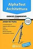 Alpha Test. Architettura. Esercizi commentati. Con software di simulazione