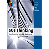 SQL Thinking - Vom Problem zum SQL-Statementvon &#34;Cornel Brcher&#34;