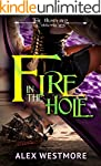 Fire in the Hole (The Plundered Chron...
