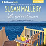 Barefoot Season: A Blackberry Island Novel, Book 1 (       UNABRIDGED) by Susan Mallery Narrated by Sarah Grace