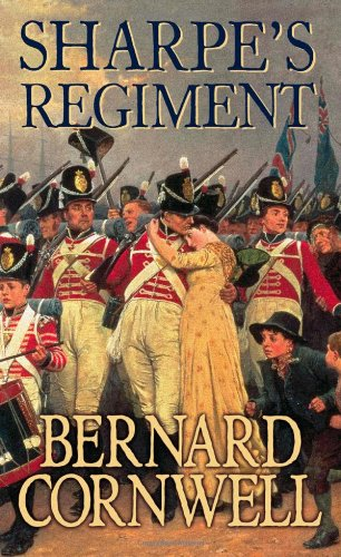 The Sharpe Series (17) - Sharpe's Regiment: The Invasion of France, June to November 1813