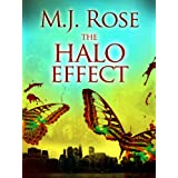 The Halo Effect - Erotic Psychological Thriller (The Butterfield Institute Book 1) ~ MJ Rose