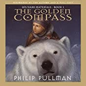 The Golden Compass: His Dark Materials, Book 1 | [Philip Pullman]