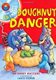 I am Reading with CD: Doughnut Danger (0753417677) by Masters, Anthony