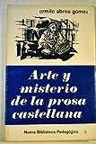 img - for Arte y misterio de la prosa castellana book / textbook / text book