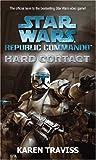 Star Wars Republic Commando: Hard Contact (Star Wars Republic Commando 1)