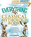 The Everything Classical Mythology Bo...
