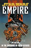 img - for Star Wars: Empire Volume 6 In the Shadows of Their Fathers book / textbook / text book