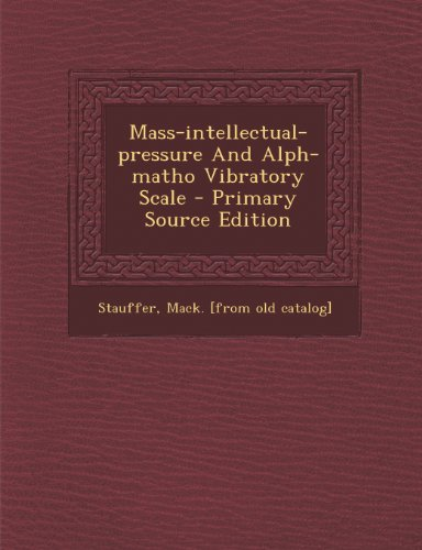 Mass-intellectual-pressure And Alph-matho Vibratory Scale