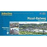 Mosel-Radweg: Von Metz an den Rhein. 1:50.000, 307 km. GPS-Tracks-Download, wetterfest/reißfest