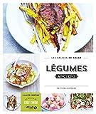 echange, troc Martine LIZAMBARD - Légumes anciens au goût du jour - Les délices de Solar