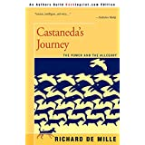 Castaneda's Journey: The Power and the Allegory ~ Richard De Mille