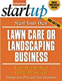 img - for Start Your Own Lawn Care or Landscaping Business (StartUp Series) by Entrepreneur Press (2011-03-01) book / textbook / text book