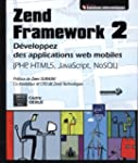 Zend Framework 2 - D�veloppez des app...