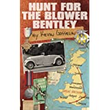 Hunt for the Blower Bentleyby Kevin Gosselin